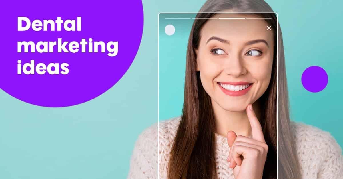 5 Dental Marketing Ideas for June